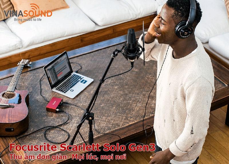 Thu âm với Soundcard Focusrite Solo Gen3